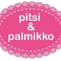 Pitsi & Palmikko