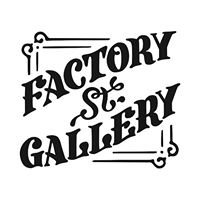 Factory St. Gallery