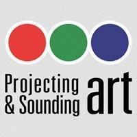 Projecting & Sounding ART