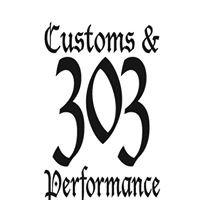 303 Customs & Performance