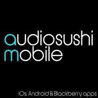 Audiosushi Mobile