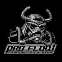 Pro Flow Fab & Dyno