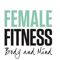 Female Fitness - Body and Mind