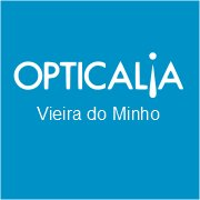 Opticalia Vieira do Minho