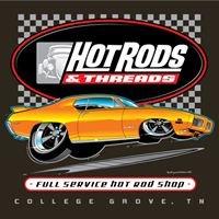 HOT RODS & THREADS FULL SERVICE HOT ROD SHOP