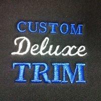 Custom Deluxe Trim