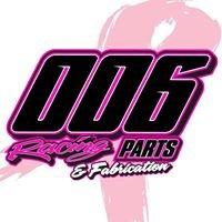 006 Racing Parts & Fabrication