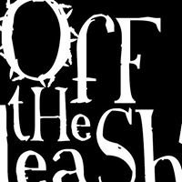 Off The Leash Theatre With Teeth