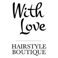 With Love Hairstyle Boutique