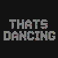 Thats Dancing