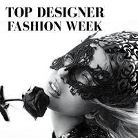 Top Designer Fashion Week