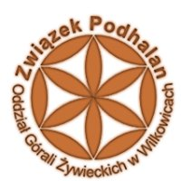 Związek Podhalan Oddział Górali Żywieckich w Wilkowicach