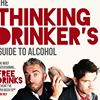 """""""Thinking Drinker's Guide to Alcohol"""""""