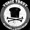 Toxic-Toast