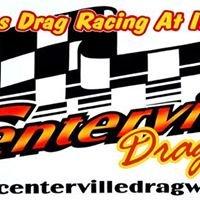 Centerville Dragway Inc.