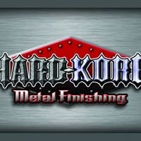 HARDKORE Metal Finishing