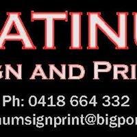 Platinum SIGN and PRINT