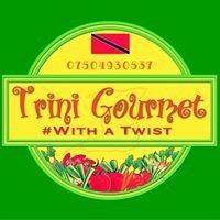 Trini Gourmet With a Twist