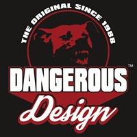 Dangerous Design