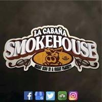 La Cabaña Smokehouse