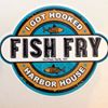 Harbor House Fish Fry