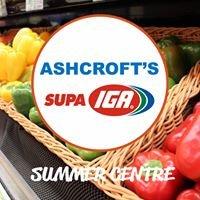 Ashcroft's SUPA IGA Summer Centre