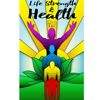 Life, Strength & Health