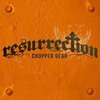 Resurrection Chopper Gear