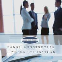 Banku augstskolas Biznesa inkubators