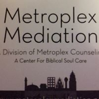 Metroplex Mediation