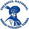"""Colegiul Naţional ,,Mihai Viteazul"""" Turda"""