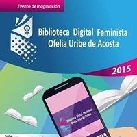 Biblioteca Digital Feminista Ofelia Uribe de Acosta