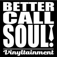 Better Call Soul - Vinyltainment