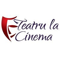 Teatru la Cinema
