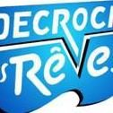 DECROCHE TES REVES