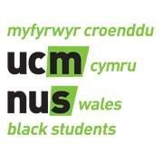 Ymgyrch Myfyrwyr Croenddu UCM Cymru / NUS Wales Black Students' Campaign