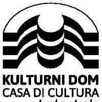 Kulturni dom Izola - Casa di cultura Isola