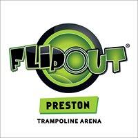 Flip Out Preston