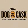 The Dog & Cask Craft Pub & Restaurant
