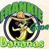 FRANKiE GONE BANANAS/Arawak Cay