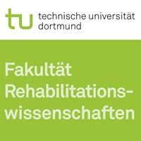 Fakultät Rehabilitationswissenschaften TU Dortmund