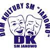 """Dom Kultury """"Janowo"""""""