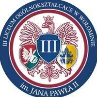 III Liceum Ogólnokształcące im. Jana Pawła II w Wołominie