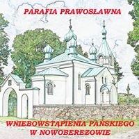 Parafia Prawosławna Wniebowstąpienia Pańskiego w Nowoberezowie