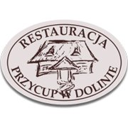Restauracja Przycup w Dolinie