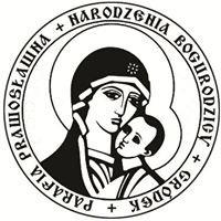 Parafia prawosławna pw. Narodzenia Najświętszej Marii Panny w Gródku