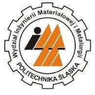 Politechnika Śląska Wydział Inżynierii Materiałowej i Metalurgii - Katowice