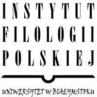 Instytut Filologii Polskiej UwB