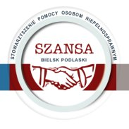 """Stowarzyszenie Pomocy Osobom Niepełnosprawnym """"Szansa"""" w Bielsku Podlaskim"""