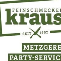 Feinschmecker Kraus - Metzgerei - Party-Service